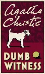 Dumb Witness : Poirot - Agatha Christie