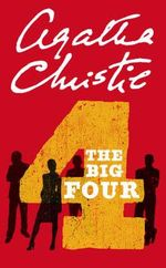 The Big Four : Poirot - Agatha Christie