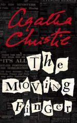 The Moving Finger :  A BBC Full-Cast Radio Drama - Agatha Christie