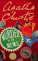 Murder in the Mews : Poirot - Agatha Christie