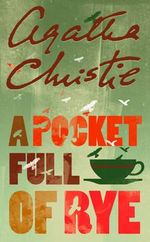 A Pocket Full of Rye : Miss Marple - Agatha Christie