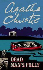 Dead Man's Folly : Poirot - Agatha Christie