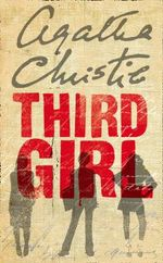 Third Girl : Poirot - Agatha Christie