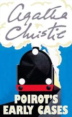 Poirot's Early Cases : Poirot - Agatha Christie