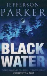 Black Water - Jefferson Parker