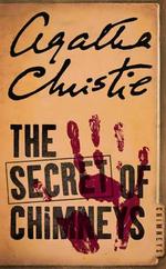 The Secret of Chimneys : Agatha Christie Signature Edition Ser. - Agatha Christie