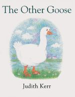 The Other Goose - Judith Kerr