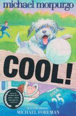 Cool! - Michael Morpurgo