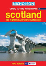 Nicholson Guide to the Waterways : Scotland, the Highland and Lowland Waterways No.8 - HarperCollins Publishers