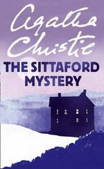 The Sittaford Mystery : Agatha Christie Signature Edition Ser. - Agatha Christie
