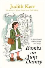 Bombs on Aunt Dainty - Judith Kerr