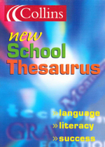 Collins New School Thesaurus : Language - Literacy - Success