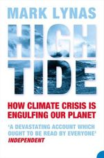 High Tide : How Climate Crisis is Engulfing Our Planet - Mark Lynas