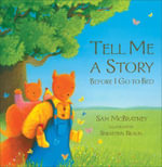 Tell Me A Story Before I Go To Bed - Sam McBratney