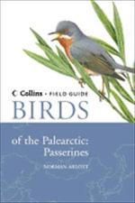 Birds of the Palearctic : Passerines - Norman Arlott