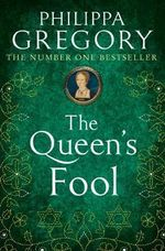 The Queen's Fool : Tudor Court Novels - Philippa Gregory