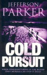 Cold Pursuit - Jefferson Parker