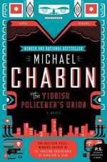 The Yiddish Policemen's Union : P.S. - Michael Chabon
