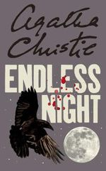 Endless Night - Agatha Christie
