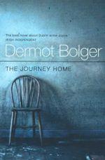 The Journey Home - Dermot Bolger