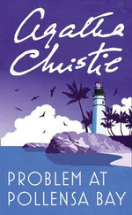 Problem at Pollensa Bay : Agatha Christie Signature Edition Ser. - Agatha Christie