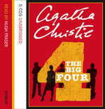 The Big Four : Complete & Unabridged - Agatha Christie