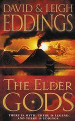 The Elder Gods : Dreamers - David Eddings