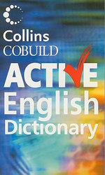 Collins Cobuild Active English Dictionary - Collins Cobuild