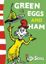 Green Eggs and Ham : Dr Seuss - Green Back Book - Dr Seuss