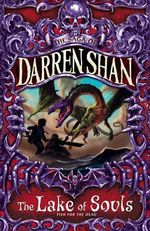Lake of Souls - Fish for the Dead : The Saga of Darren Shan - Darren Shan