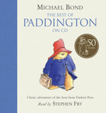 The Best of Paddington : Complete & Unabridged - Michael Bond