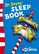 Dr. Seuss's Sleep Book : Dr. Seuss Yellow Back Book - Dr Seuss
