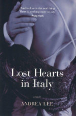Lost Hearts in Italy - Andrea Lee