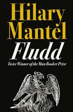 Fludd - Hilary Mantel