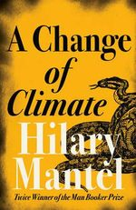 Change of Climate - Hilary Mantel