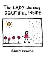 The Lady Who Was Beautiful Inside - Edward Monkton
