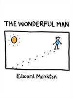 The Wonderful Man - Edward Monkton
