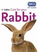 Care for Your Rabbit - RSPCA