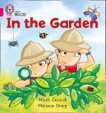 In the Garden : Pink A/Band 01a - Mitch Cronick