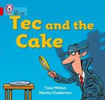 Tec and the Cake : Red A/Band 02a - Tony Mitton