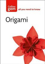Origami : The Ancient Japanese Art of Paper-Folding - Trevor Bounford