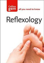 Reflexology : Find Out How Your Feet Mirror Your Whole Body - Nicola Hall