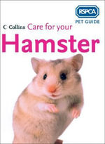 Care for Your Hamster - RSPCA