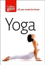 Yoga : Essential Postures and Their Benefits - HarperCollins Publishers Ltd. Staff