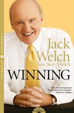 Winning : The Ultimate Business How-To Book - Jack D Welch