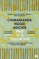 Half of a Yellow Sun - Chimamanda Ngoz Adichie