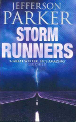 Storm Runners - Jefferson Parker