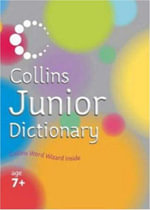 Collins Junior Dictionary : A Fun Reference Book of First Words - Evelyn Goldsmith