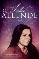 Paula : A Memoir - Isabel Allende