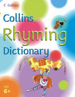 Collins Rhyming Dictionary : Collins Primary Dictionaries - Sue Graves